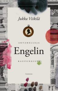 Akvarelleja Engelin kaupungista (Jukka Viikilä)