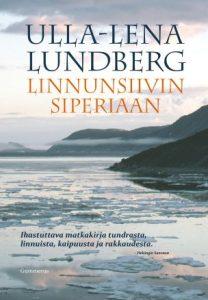 Linnunsiivin Siperiaan (Ulla-Lena Lundberg)