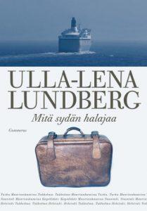 Mitä sydän halajaa (Ulla-Lena Lundberg)